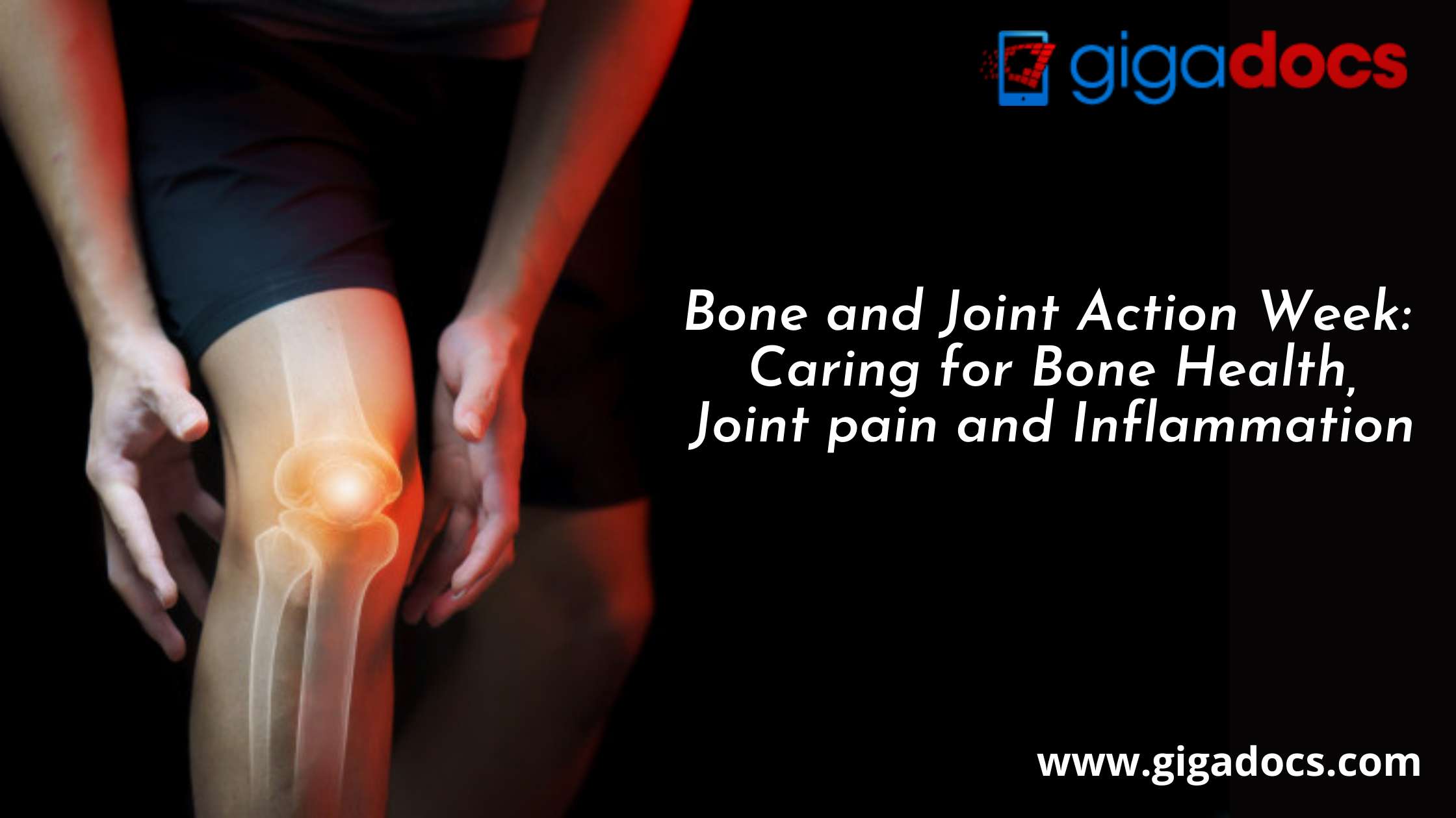 Bone and Joint Action Week: Caring for Bone Health, Joint Pain and Inflammation