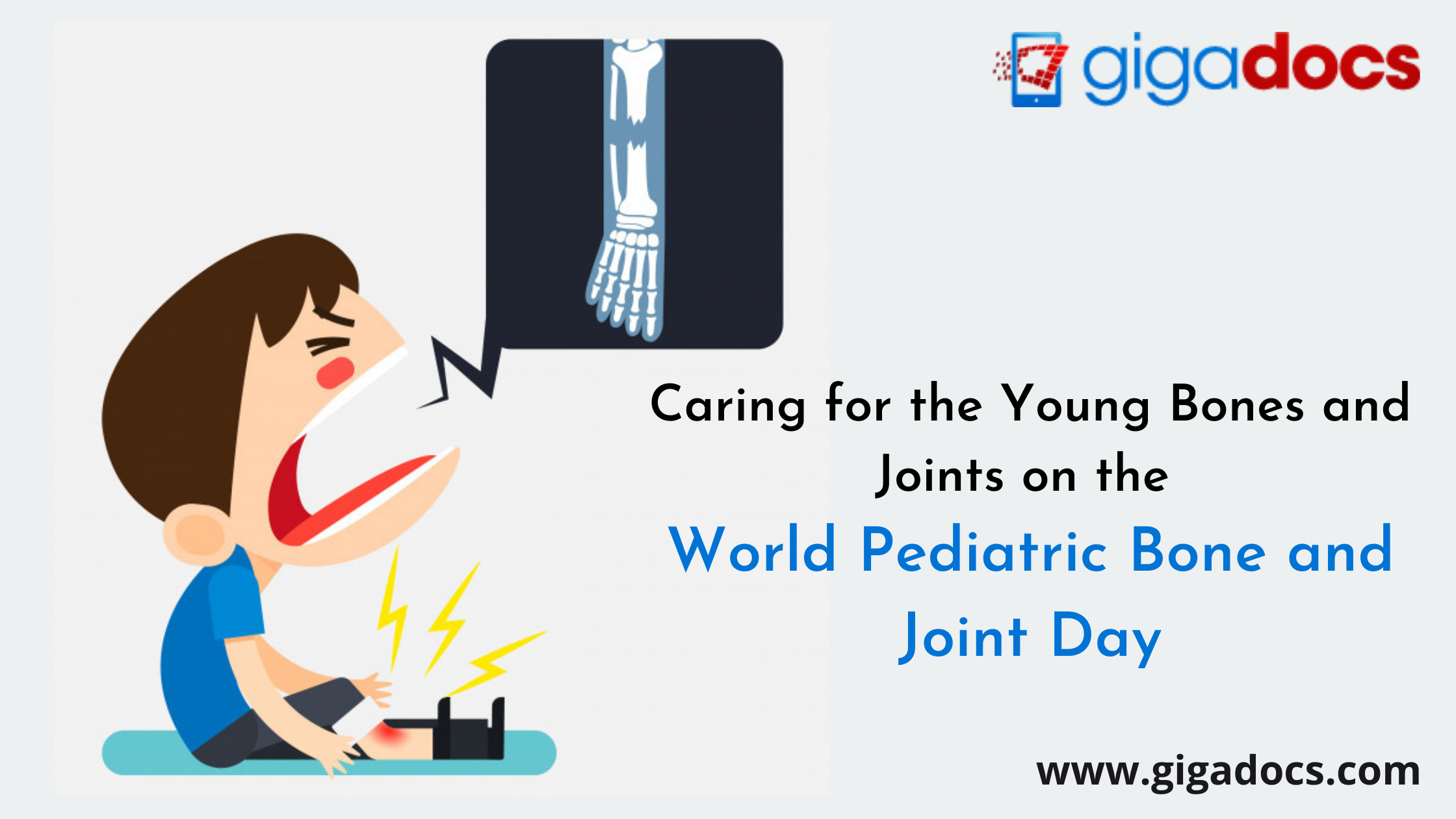 World Pediatric Bone and Joint Day: Care for the Young Bones