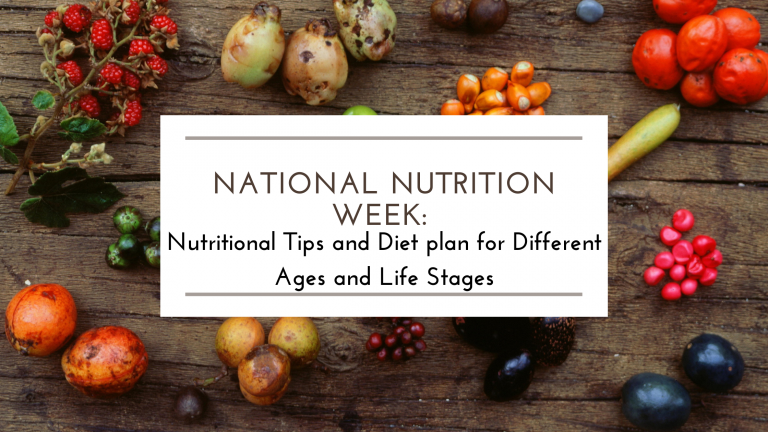 ●Nutritional Tips and Diet plan for Different Ages and Life Stages